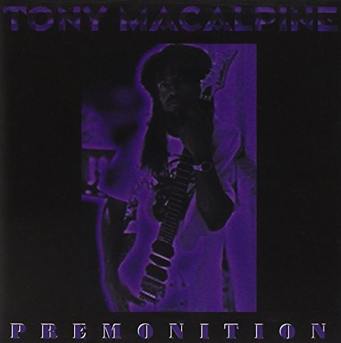 Tony Macalpine Premonition
