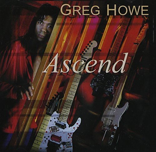 Greg Howe Ascend