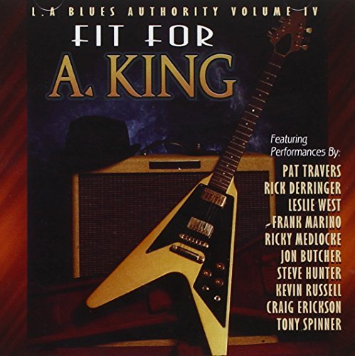 L.A. Blues Authority Vol. 4 Fit For A King L.A. Blues Authority