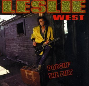 Leslie West Dodgin' The Dirt