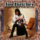 Jon Butcher Positively The Blues
