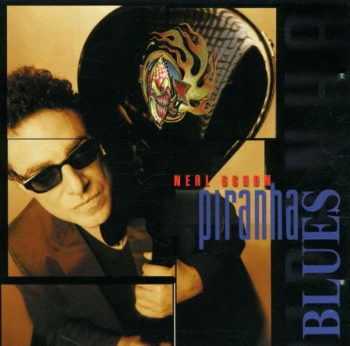 Neal Schon Piranha Blues Piranha Blues
