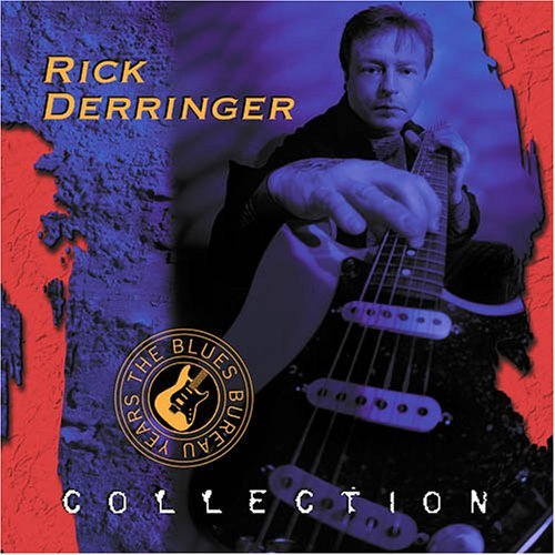 Rick Derringer Collection Blues Bureau Years