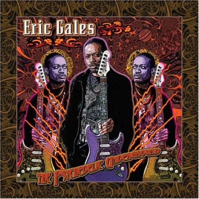 Eric Gales Psychedelic Underground
