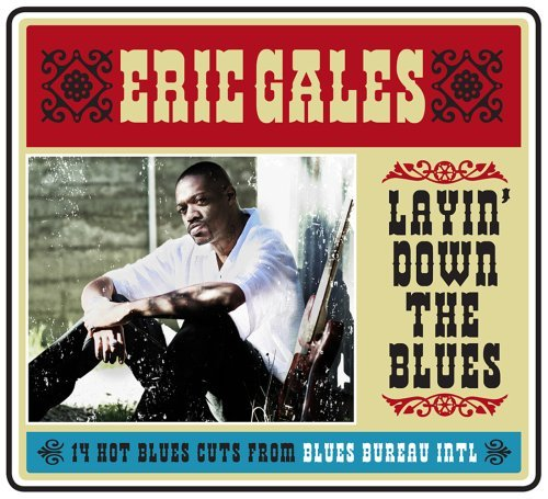 Eric Gales Layin' Down The Blues