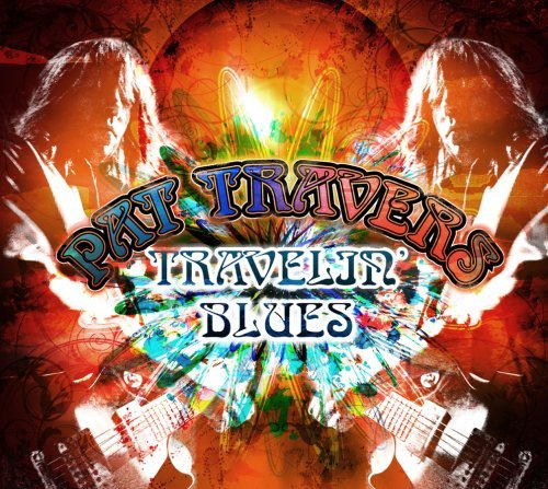Pat Travers Travelin' Blues