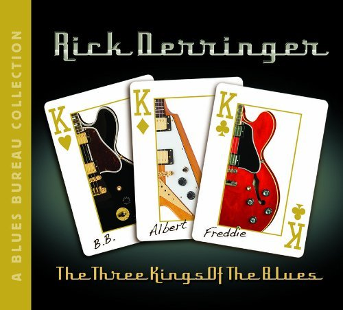 Rick Derringer Three Kings Of The Blues