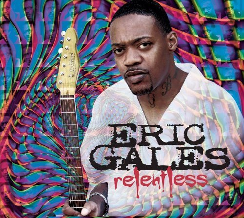 Eric Gales Relentless