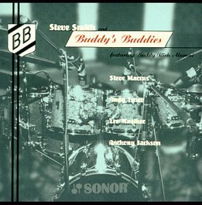 Steve & Buddy's Buddies Smith Steve Smith & Buddy's Buddies T T Buddy Rich