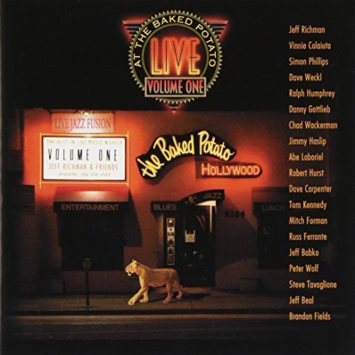 Live At The Baked Potato Vol. 1 Live At The Baked Potat Richman Weckl Hurst Fields Live At The Baked Potato