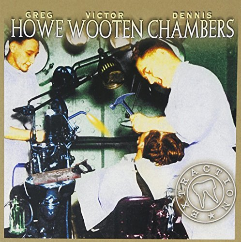 Howe Wooten Chambers Extraction