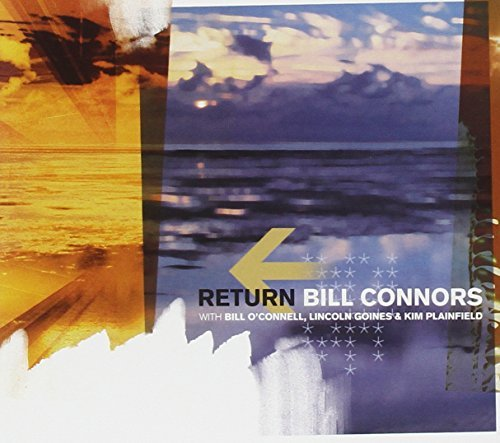 Bill Connors Return