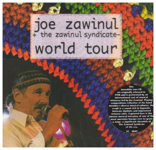 Joe & The Zawinul Synd Zawinul World Tour 2 CD Set