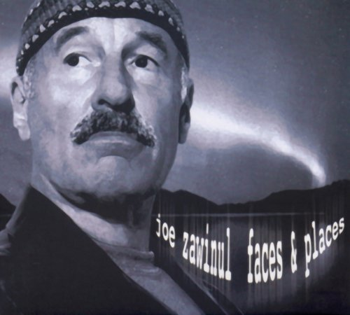 Joe Zawinul Faces & Places