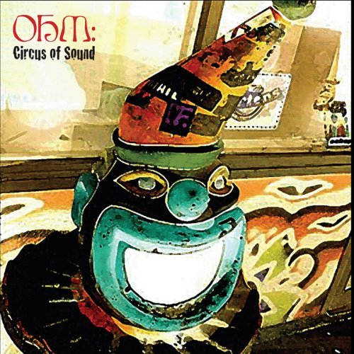 Ohm Circus Of Sound