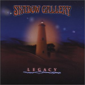 Shadow Gallery Legacy Legacy