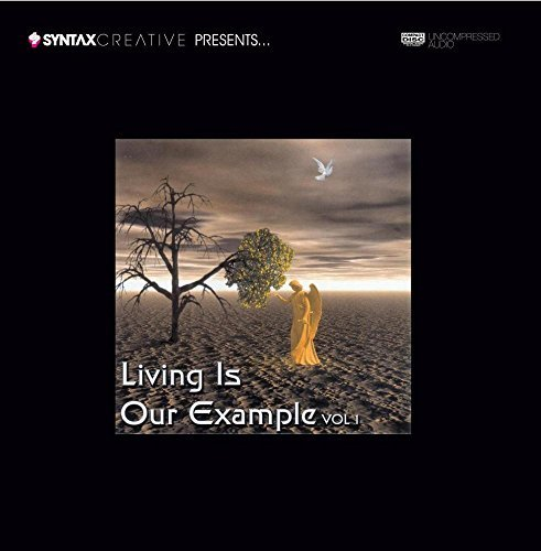 Living Is Our Example Vol. 1 Living Is Our Example Living Is Our Example