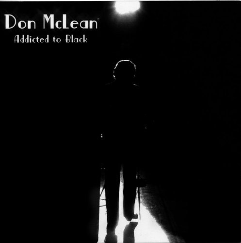 Don Mclean Addicted To Black