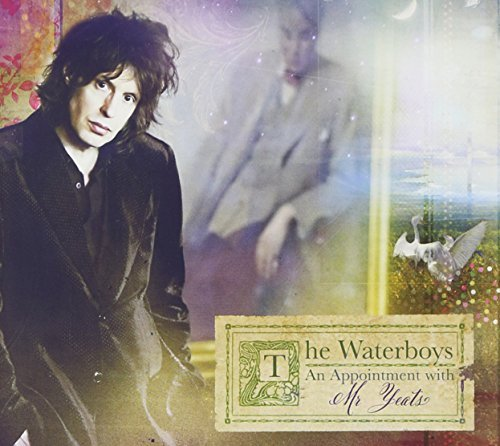 Waterboys Appointment With Mr. Yeats