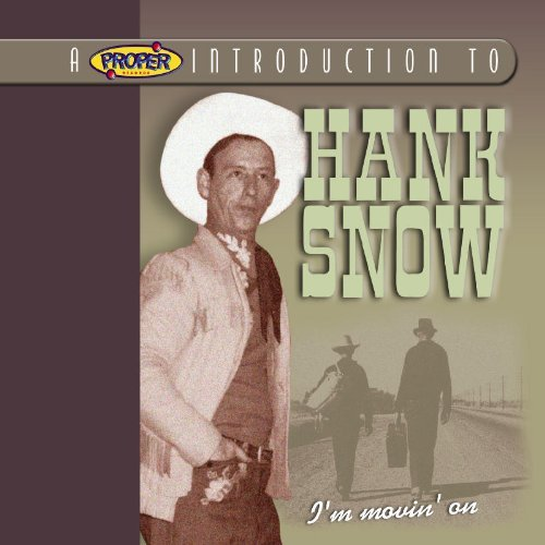Hank Snow I'm Moving On Remastered Digipak