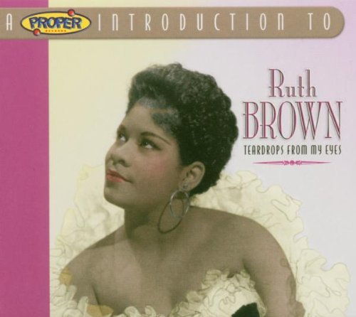 Ruth Brown Teardrops From My Eyes Import Gbr
