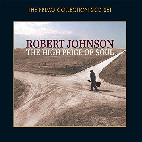 Robert Johnson High Price Of Soul Import Gbr 2 CD Set