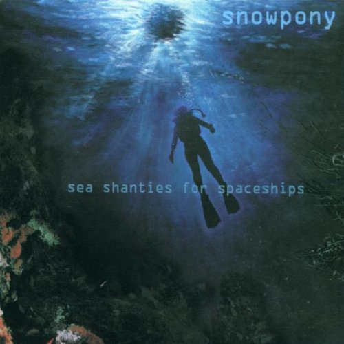 Snowpony Sea Shanties For Spaceships