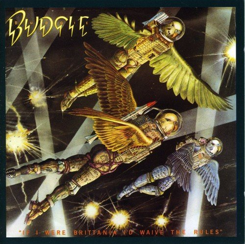 Budgie If I Were Britannia I'd Waive Import Gbr