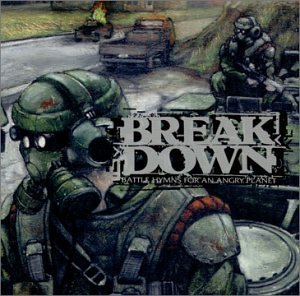 Breakdown Battle Hymns For An Angry Plan