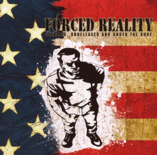 Forced Reality Unheard Unreleased & Under The