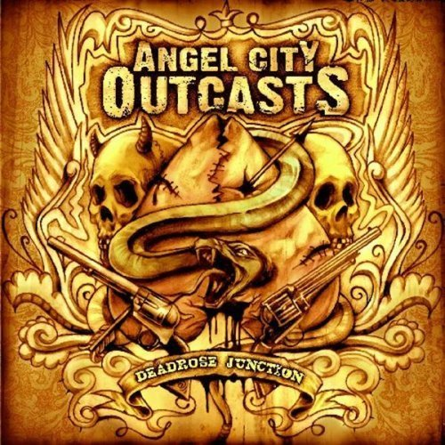Angel City Outcasts Dead Rose Junction
