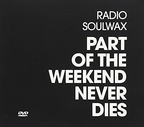 Soulwax Part Of The Weekend Never Dies Incl. Bonus CD