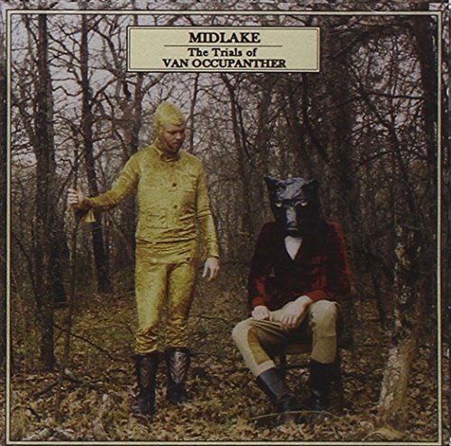 Midlake Trials Of Van Occupanther