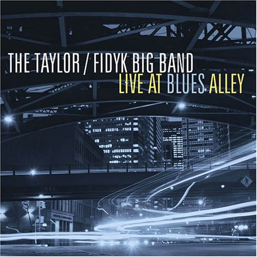 Taylor Mark & The Steve Fidyk Live At Blues Alley