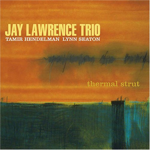 Jay Lawrence Thermal Strut