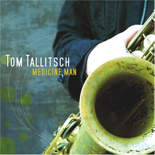 Tallitsch Tom Medicine Man