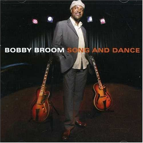 Bobby Broom Song & Dance