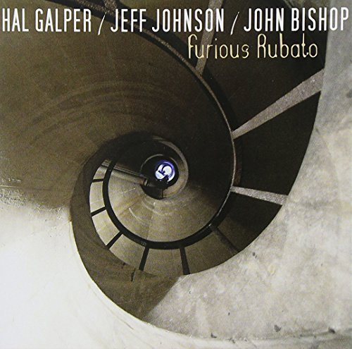 Galper Johnson Bishop Furious Rubato