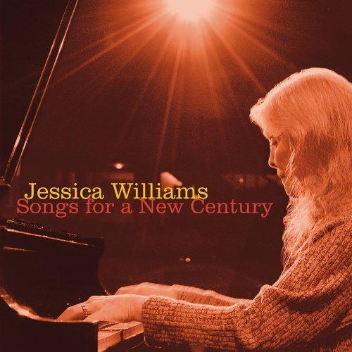Williams Jessica Songs For A New Century