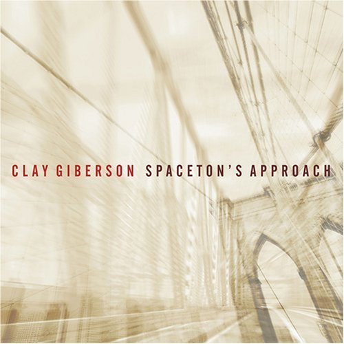 Clay Giberson Spaceton's Approach