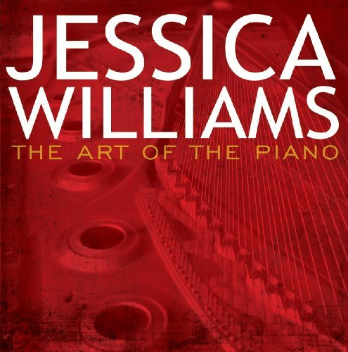 Williams Jessica Art Of The Piano