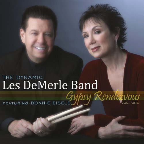 Les Dynamic Demerle Band Vol. 1 Gypsy Rendezvous