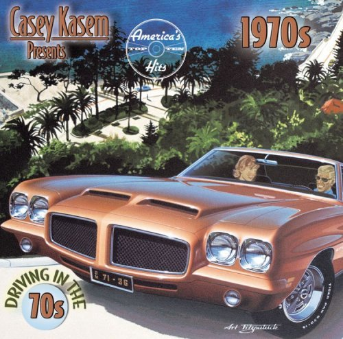 Casey Kasem Presents America's Driving In The 70s Casey Kasem Presents America's