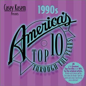 Casey Kasem Presents America's 1990's Americas Top 10 Grant En Vogue Cole Seal Casey Kasem America's Top 10