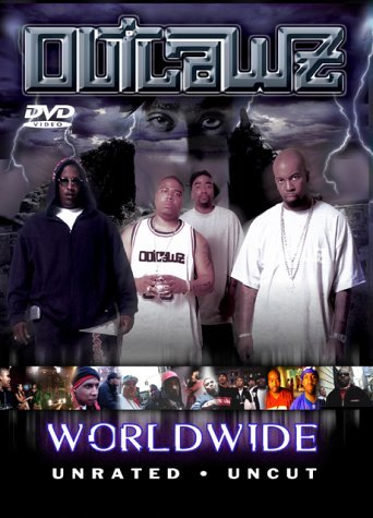Outlawz Worldwide Explicit Version