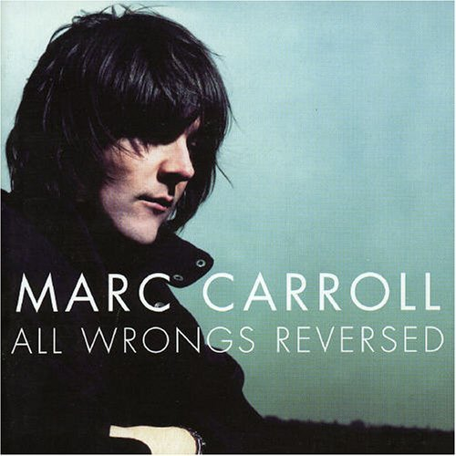 Marc Carroll All Wrongs Reversed