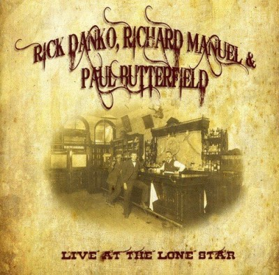 Danko Rick & Richard Manuel & Live At The Lone Star 1984 2 CD