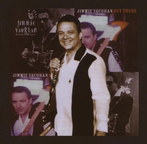 Jimmie Vaughan Strange Pleasure Out There 2 CD Set