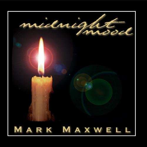 Mark Maxwell Midnight Mood