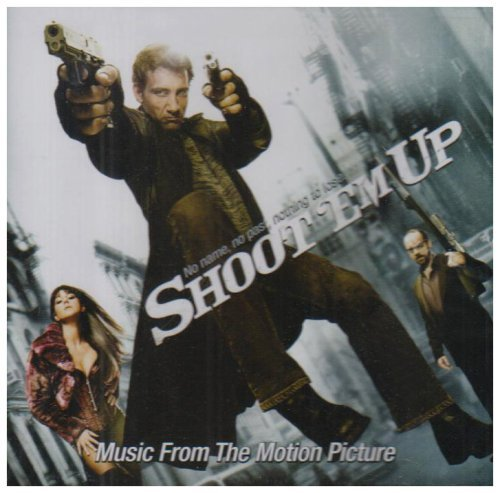 Shoot Em Up Soundtrack